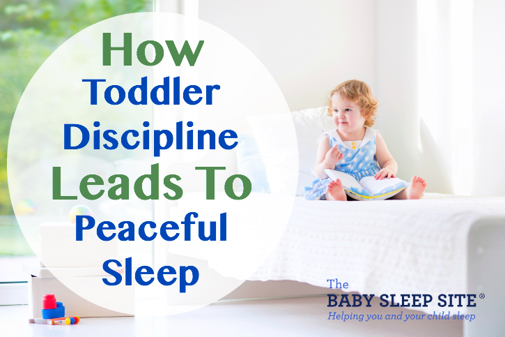 How Toddler Discipline Leads To Peaceful Sleep