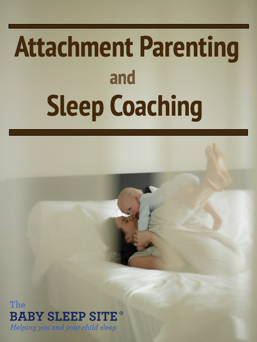 Attachment Parenting and Sleep Coaching