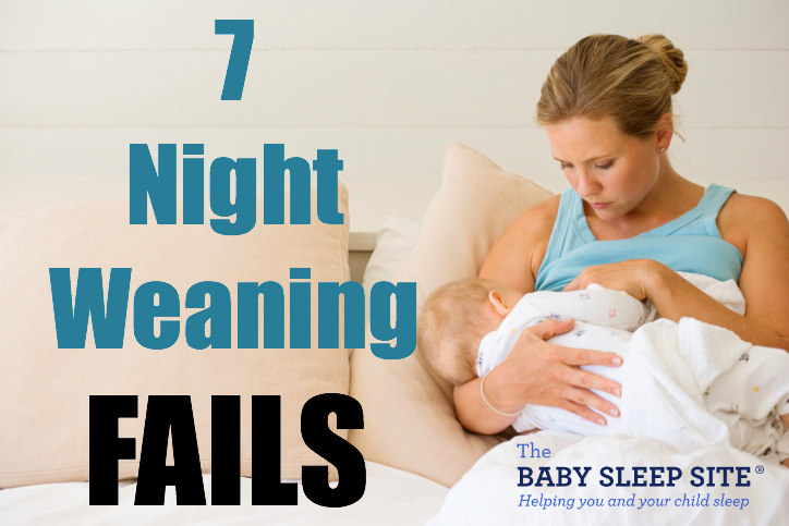 Night Weaning FAILS: 7 Reasons Night Weaning May Not Be Working