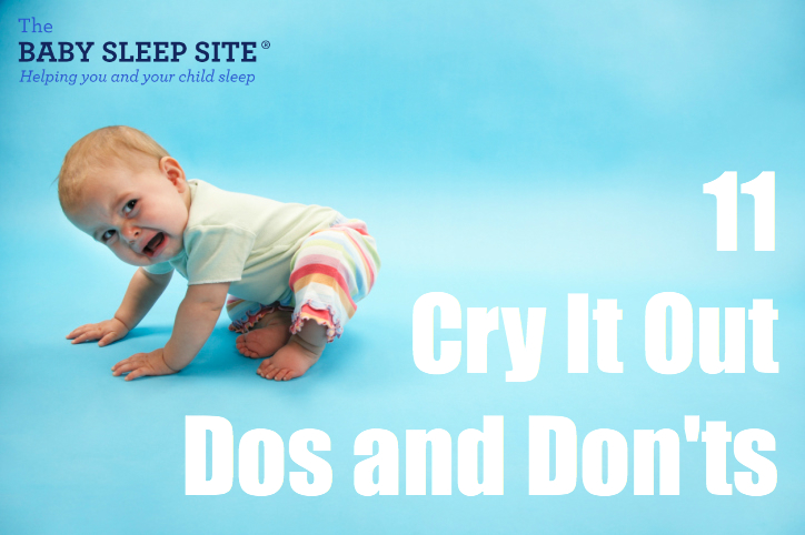 Cry It Out Dos and Don'ts