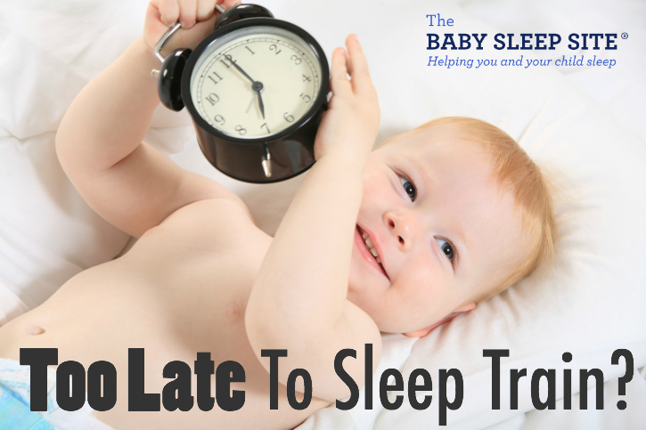 b1cec85d4 Baby or Toddler Sleep Training  When Is It Too Late