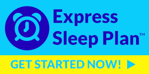 Express Sleep Plan