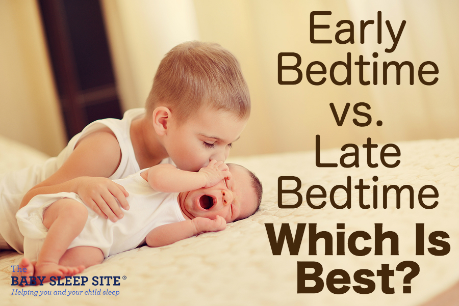 Early Bedtime vs. Late Bedtime For Babies and Toddlers: Which Is Best?