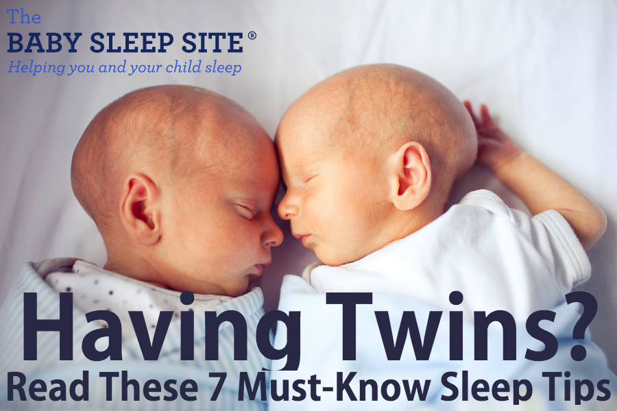 Having twins presenting 7 must read twin sleep tips