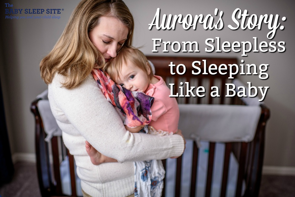 How Aurora's Daughter Went From Sleepless to Sleeping Like A Baby