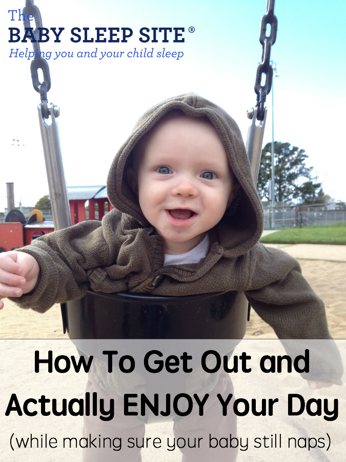 How To Actually Get Out And Enjoy Your Day While Still Ensuring Your Baby Naps (Yes, It Can Be Done!)
