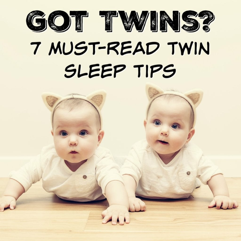 Having Twins? Presenting 7 Must-Read Twin Sleep Tips