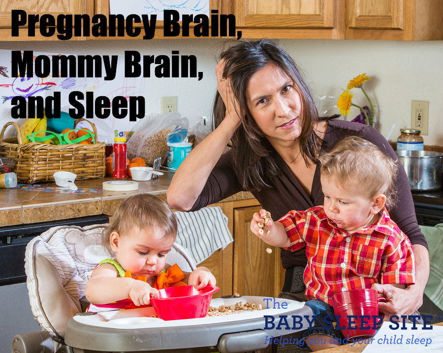 Pregnancy Brain, Mommy Brain, and Sleep
