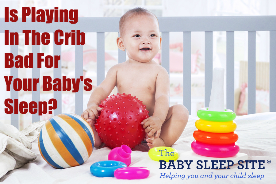 Why Downtime In The Crib MIGHT Be Bad For Sleep