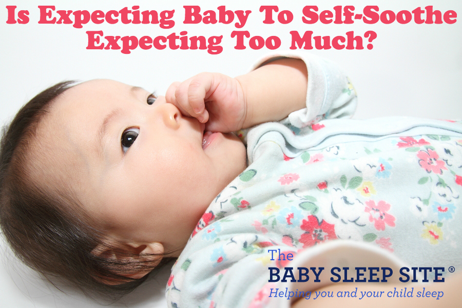 Is Expecting Self-Soothing Expecting Too Much?