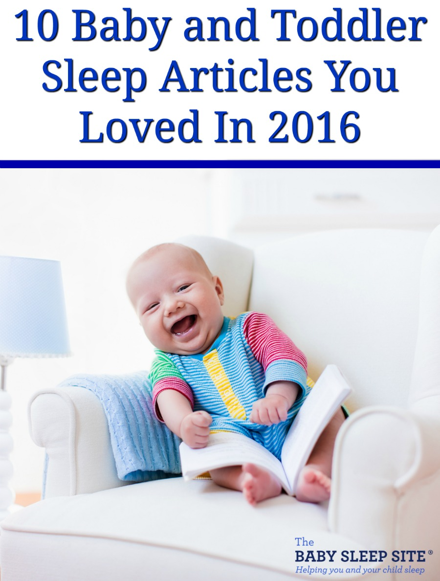 10 Baby and Toddler Sleep Articles You Loved In 2016