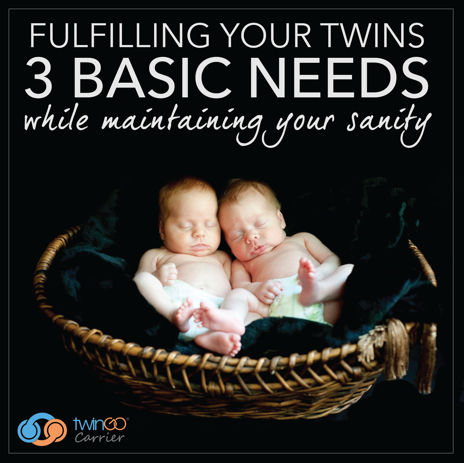 Fulfilling Your Twins 3 Basic Needs – Eat, Sleep & Touch – While Maintaining Your Sanity
