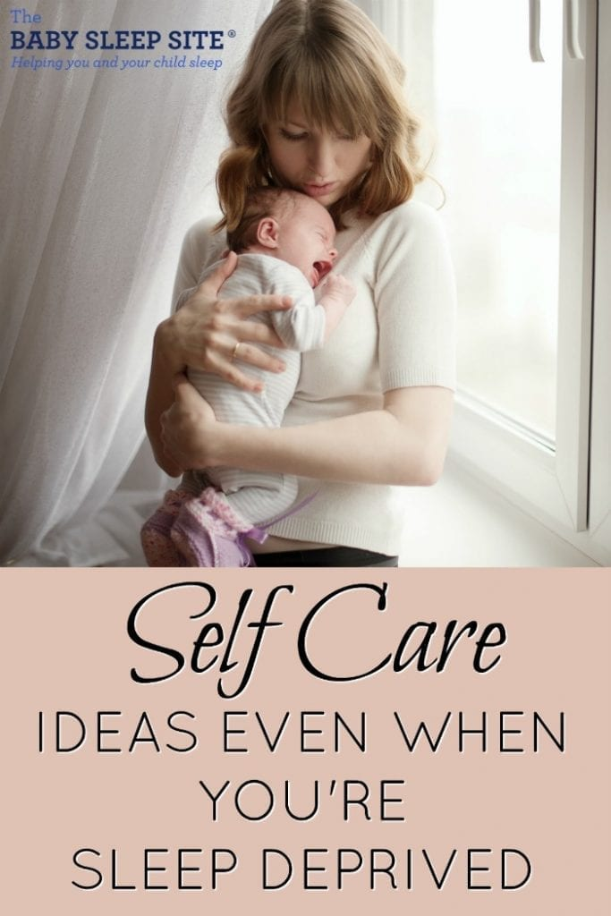 Self Care Ideas Even When You Are Sleep-Deprived