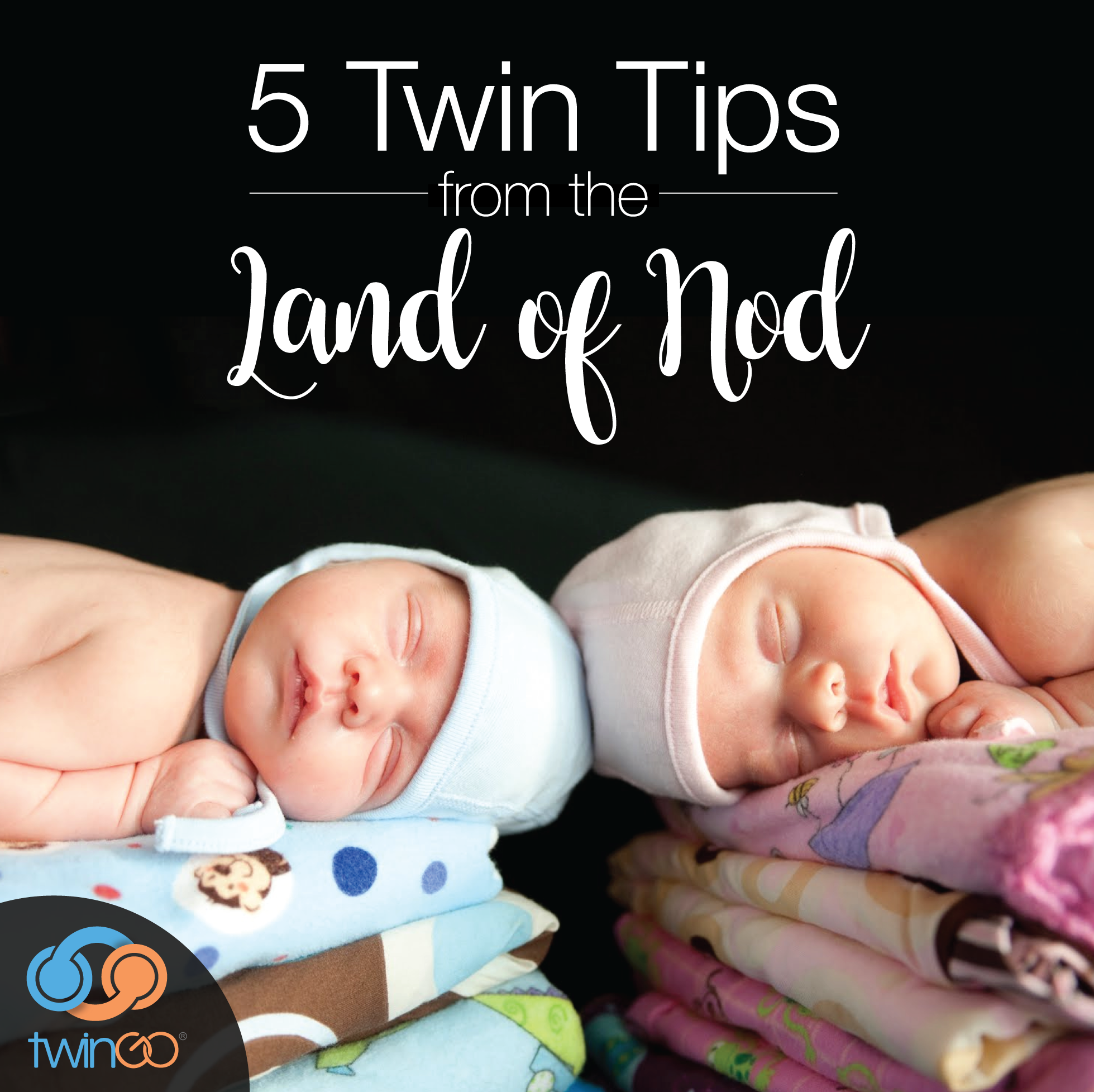 5 Nap Tips for Twins From the Land of Nod