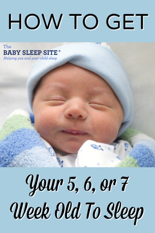 How to Get My 5, 6, or 7 Week Old To Sleep