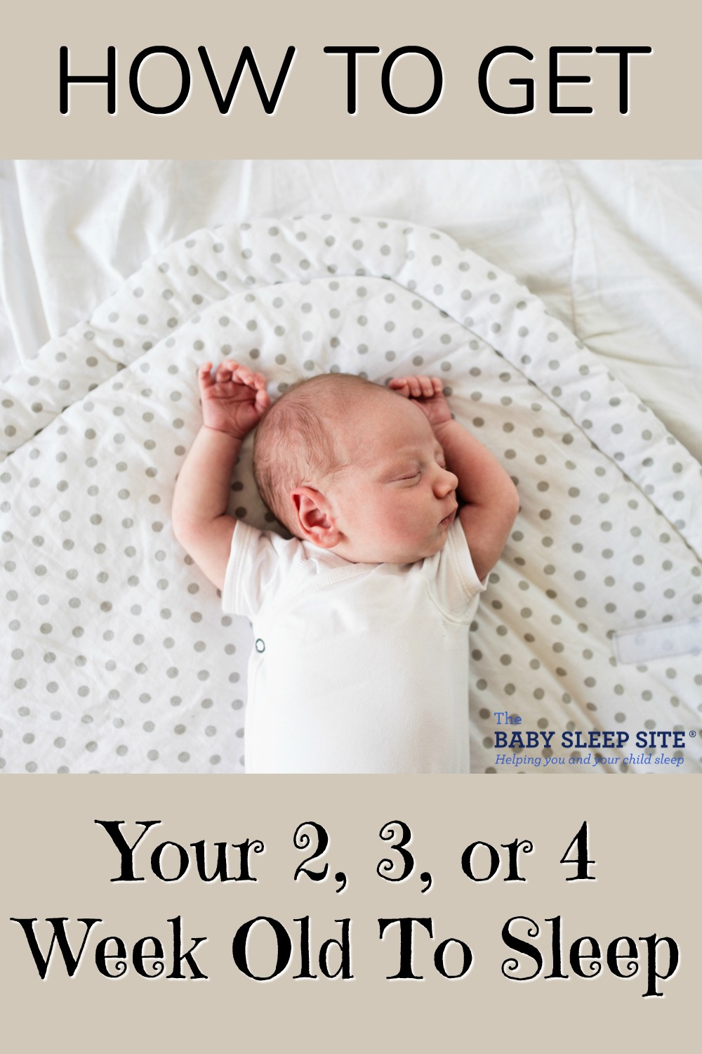 How to Get My 2, 3, or 4 Week Old To Sleep