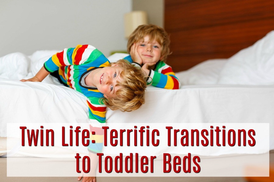 Twin Life: Terrific Transitions to Toddler Beds