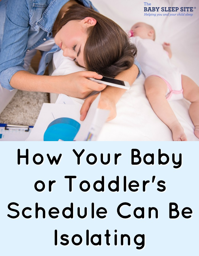 How Your Baby or Toddler's Schedule Can Be Isolating
