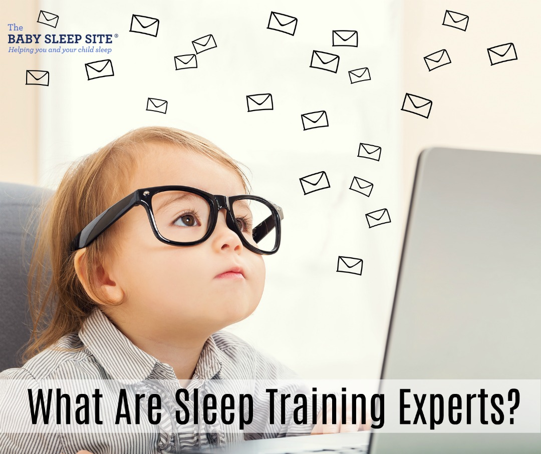 What Are Sleep Training Experts?