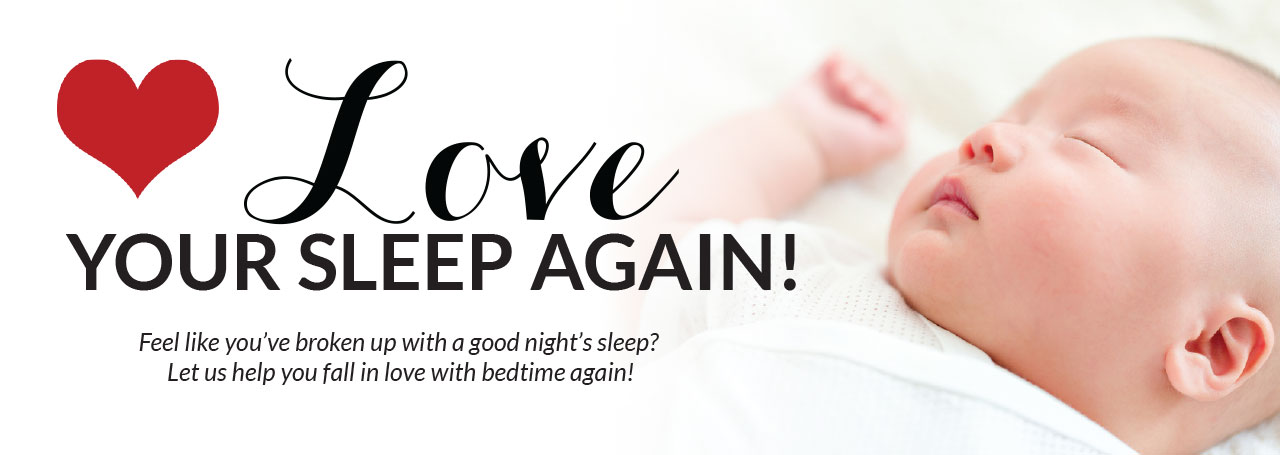 Love Your Sleep Again