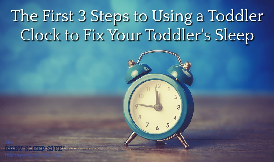 The First 3 Steps to Using a Toddler Clock to Fix Your Toddlers Sleep
