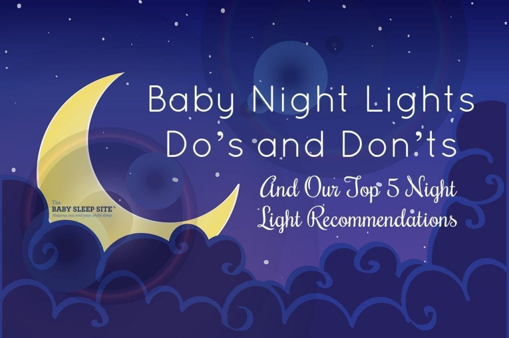 Baby Night Lights Dos and Donts