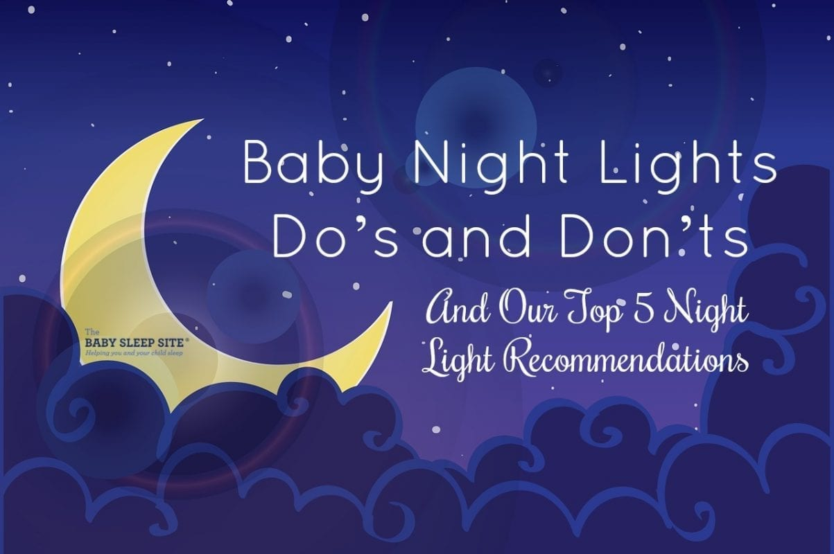Baby Night Lights Do's and Don'ts (And Our Top 5 Night Light Recommendations)