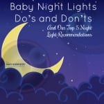 Baby Night Lights Do's and Don'ts