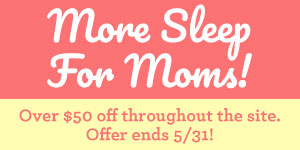 More Sleep for Moms 2018