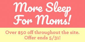 More Sleep for Moms 2018