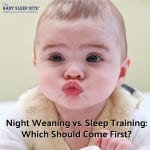Night Weaning vs Sleep Training: Which Should Come First