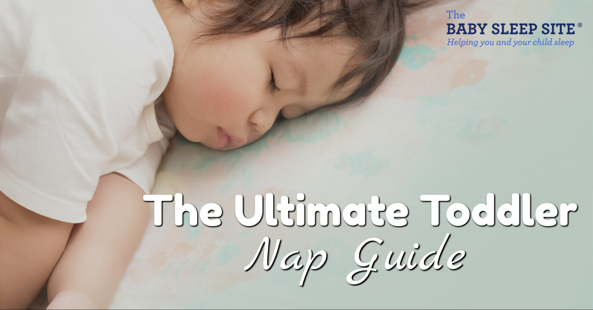 The Ultimate Toddler Nap Guide