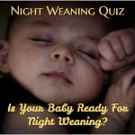 Is Your Baby Ready For Night Weaning?