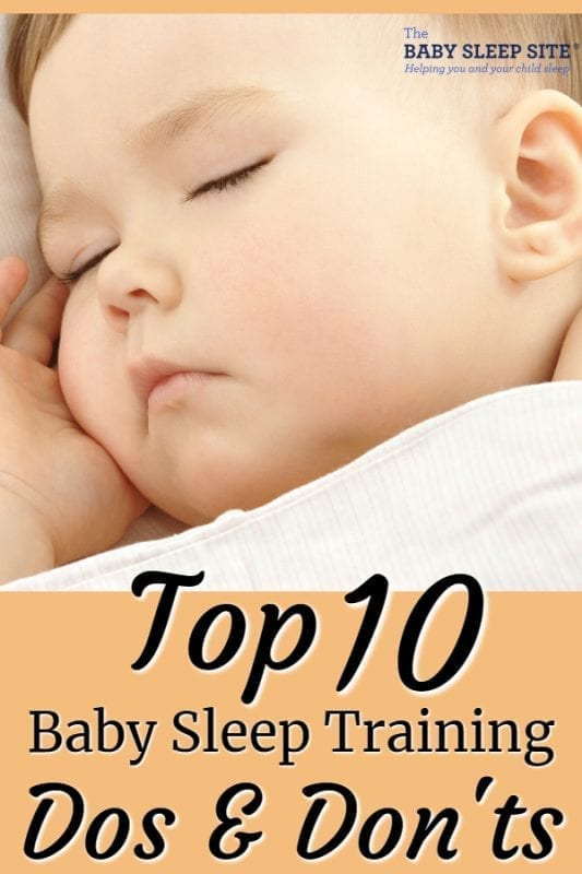 Top 10 Baby Sleep Training Dos and Dont's