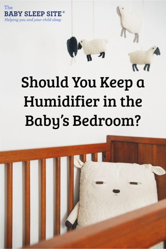 Should Parents Keep a Humidifier in the Baby's Bedroom?