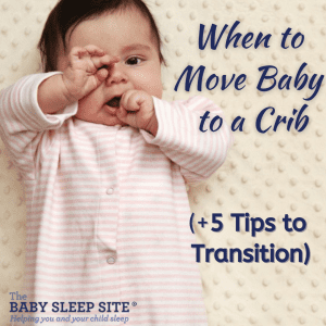 When to Move a Baby to a Crib